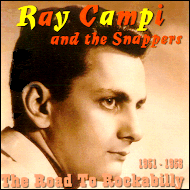 Ray Campi - The Road To Rockabilly