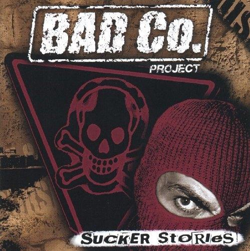 Bad Co  Project - Sucker Stories - CD