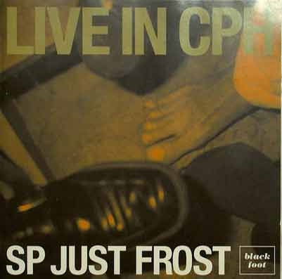 SP-Just-Frost - Live In CPH