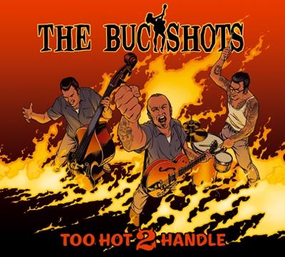 Buckshots - Too Hot 2 Handle