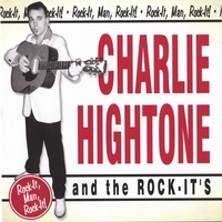 Charlie Hightone And The Rock-It´s - Rock-It,Man,Rock-It!