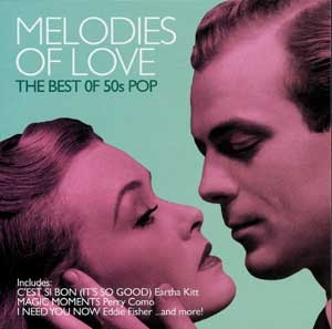 Various - Melodies of Love(The Best of 50´s Pop)