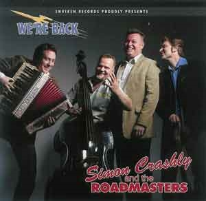 Simon Crashly and the Roadmasters - We´re Back