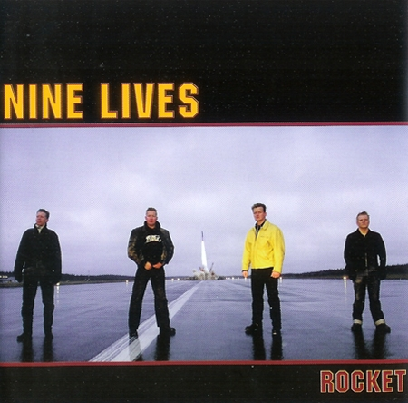 Nine Lives - Rocket