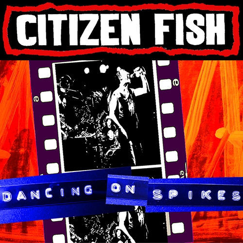 CitizensFishDancingOnSpikesLP