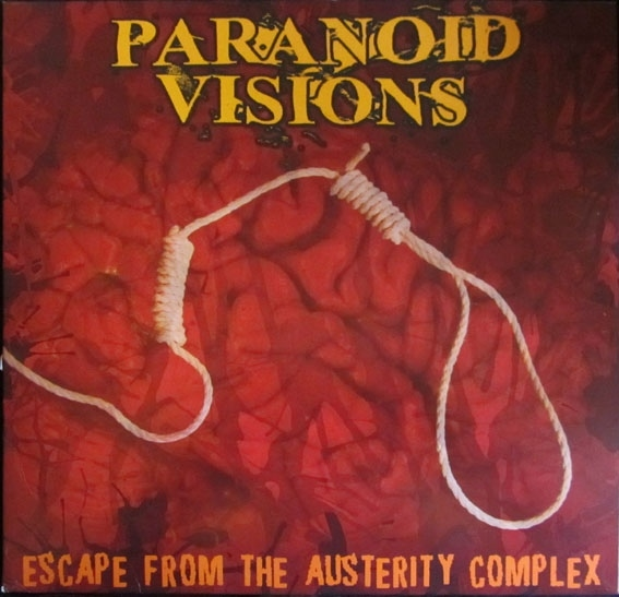 ParanoidVisionsEscapeFromTheAusterityComplex