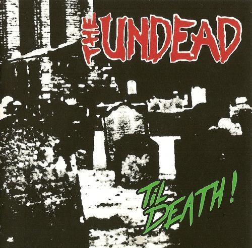 Undead - Til Death! - CD