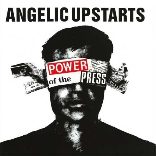 angelic-upstarts-power-of-the-press-ada8f862