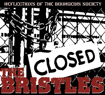 Bristles - Reflections of the Bourgeois Society - LP