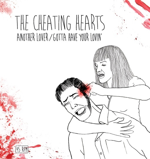 Cheating Hearts - Another Lover/Gotta Have Your Lovin´ - 7´