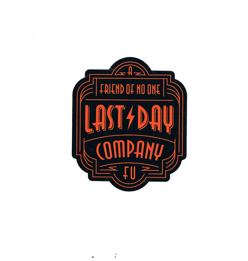 last-day-company-a-friend-of-noone-sticker-01