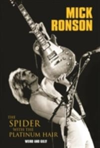 mick-ronson---the-spider-with-the-platinum-hair
