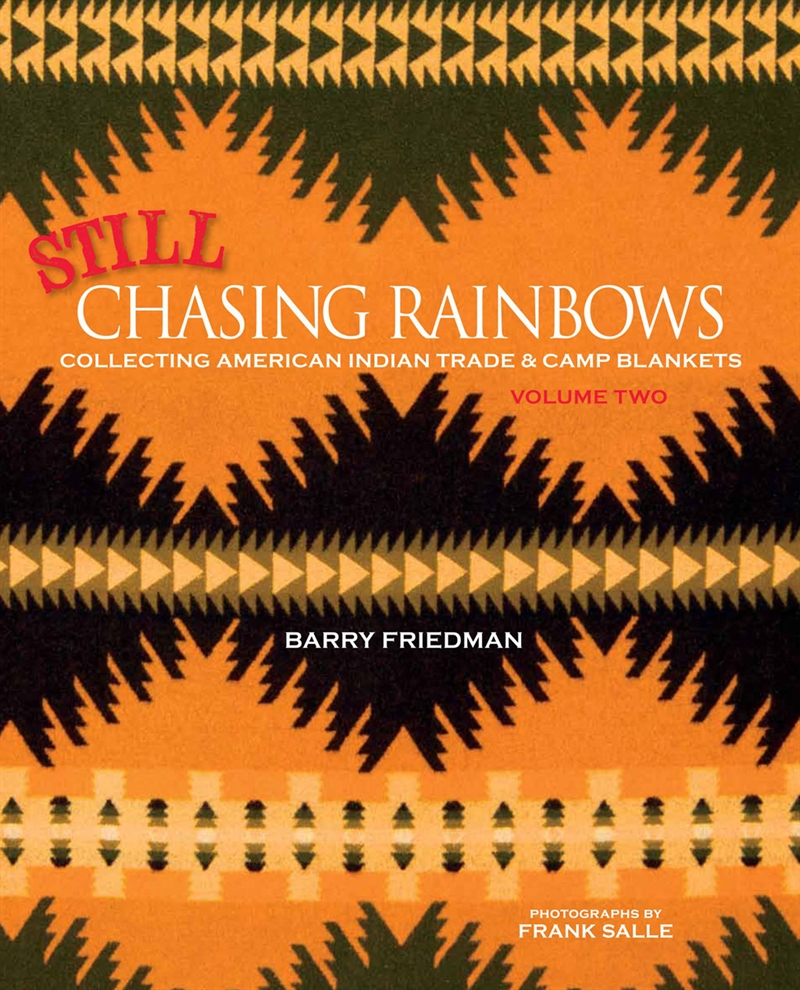 pendleton-still-chasing-rainbows-volume-two-1