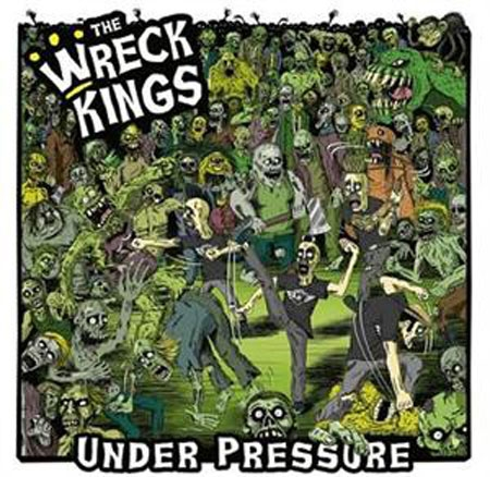 Wreck Kings - Under Pressure - CD