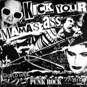 91c1877cf40 Various - Kick Your Mama  180 s ...