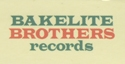 Bakelite Brothers Records