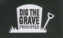 Dig The Grave Records