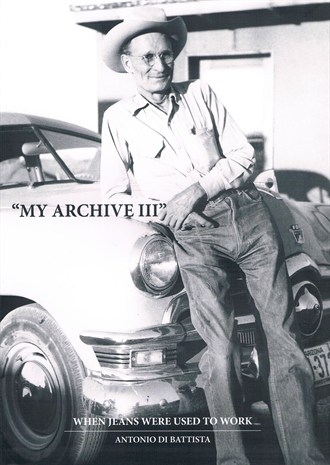 My Archive III - When Jeans Were Used To Work by Antonio Di Battista