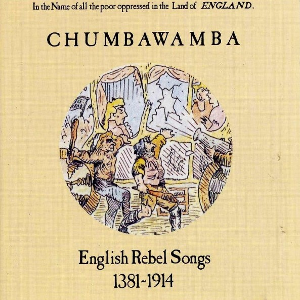 Chumbawamba - English Rebel Songs 1381-1914 - CD