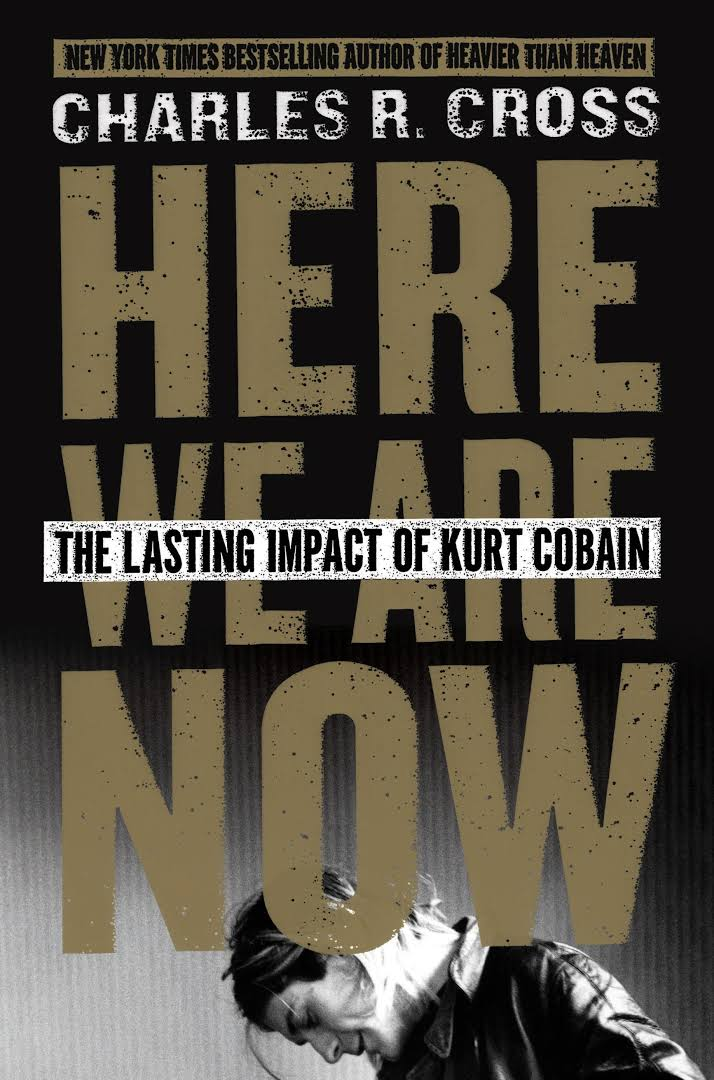 Here We Are Now: The Lasting Impact of Kurt Cobain