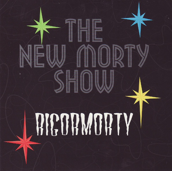 New-Morty-Show---Rigormorty---CD