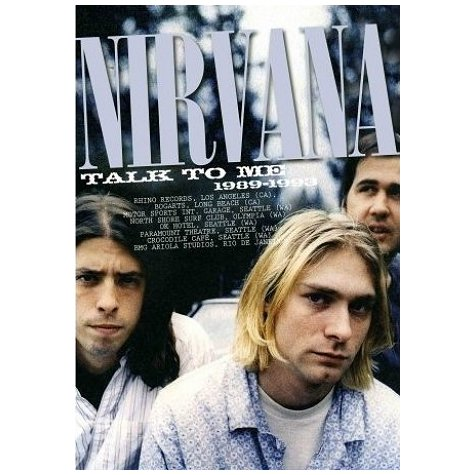Nirvana - Talk To Me 1989-1993 - DVD