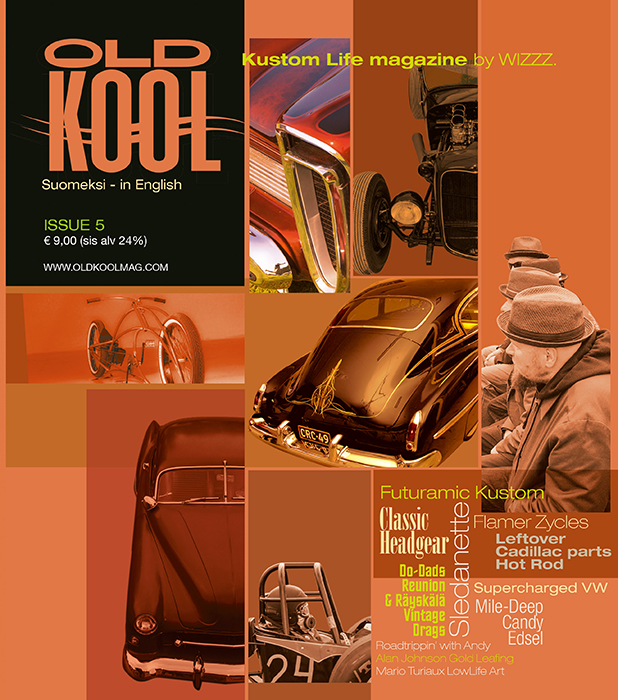 Old Kool - Kustom Life Magazine by Wizzz - NO:5