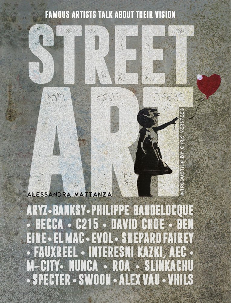 Street-Art---Famous-Artists-Talk-About-Their-Vision-