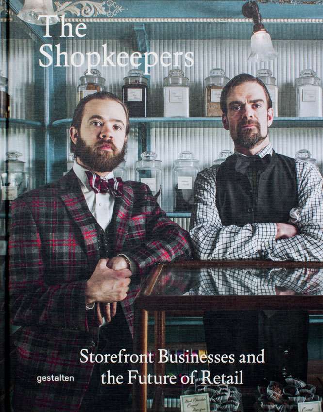 The Shopkeepers - Storefront Businesses and the Future of Retail