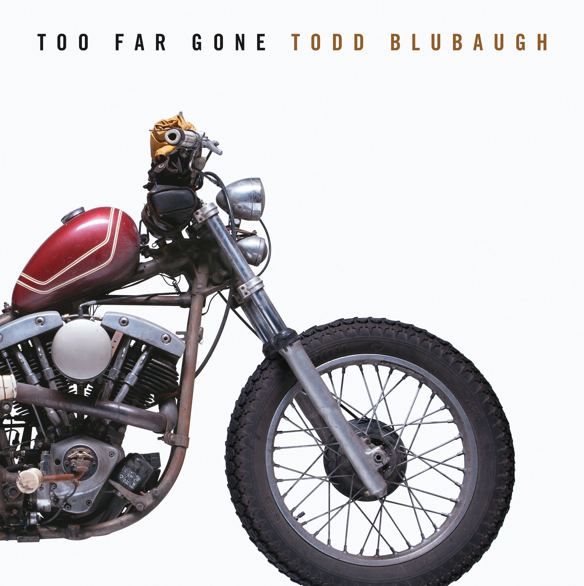 Too-Far-Gone---Todd-Blubaugh-1