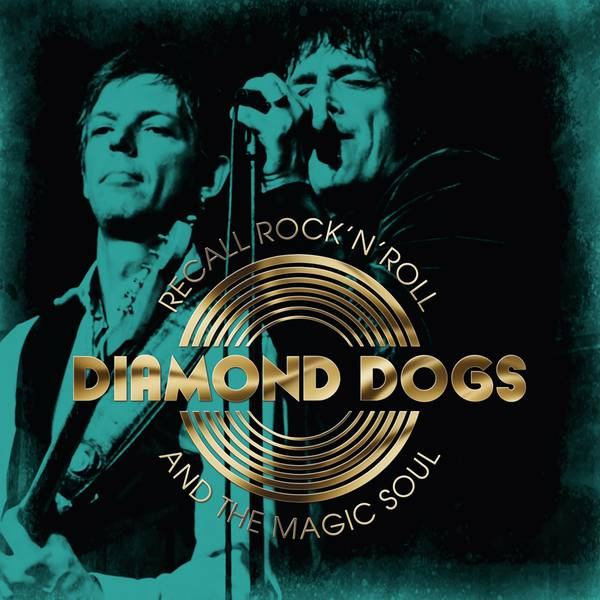 Diamond Dogs - Recall Rock N Roll And The Magic Soul (White Vinyl) - LP