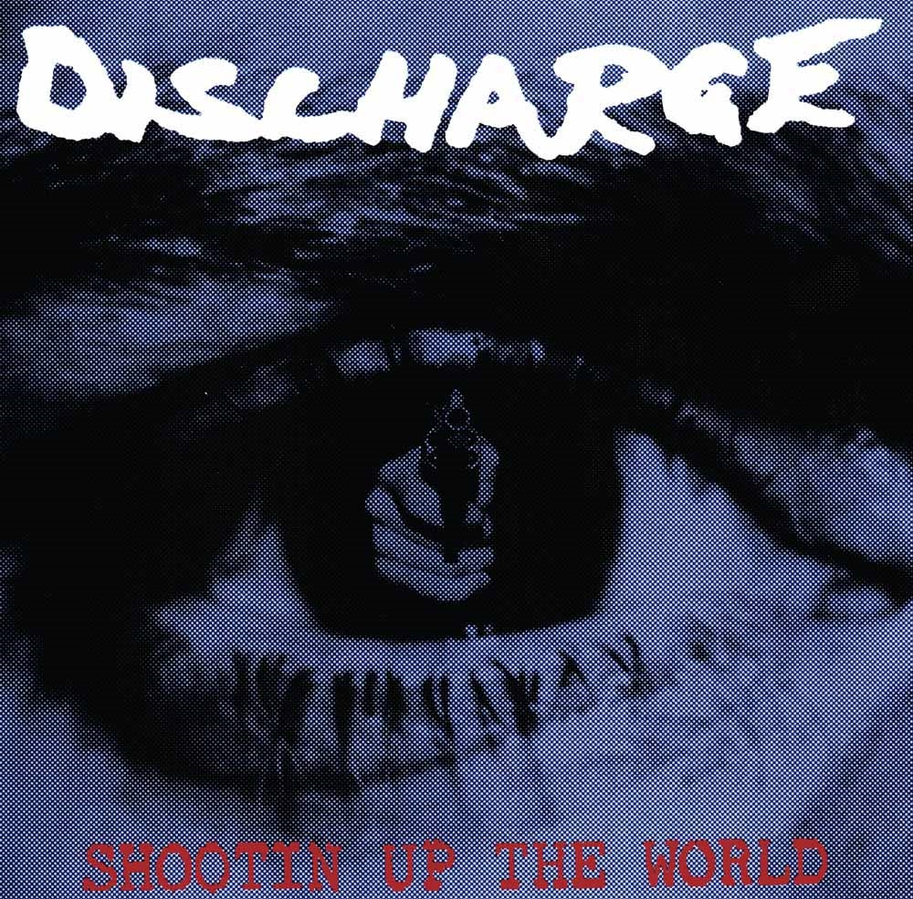 discharge-shootin-up-the-world-LETV456LP