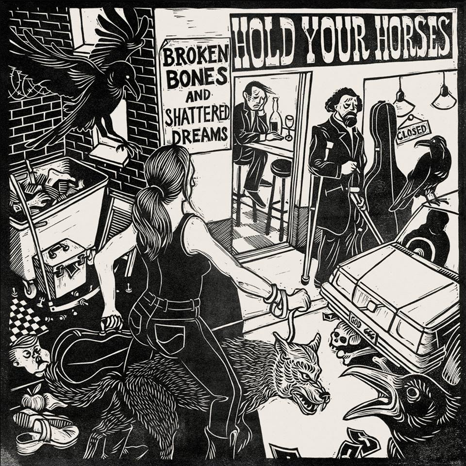 Hold Your Horses - Broken Bones and Shattered Dreams - LP