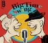 Bobbe Big Band - Big Time Swing - CD