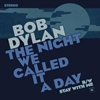 Bob Dylan - The Night We Called It A Day (blue) 7'' - RSD15