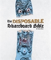 The-Disposable-Skateboard-Bible