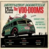 Voo-Dooms, The - Destination Doomsville - LP