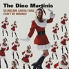 Dino Martinis - 50,000,000 Santa Fans Can´t Be Wrong